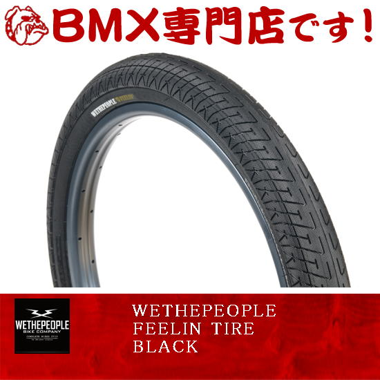 【自転車、BMX20インチタイヤ】WETHEPEOPLE / FEELIN TIRE 20x2.35 / BLACK
