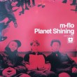 m-flo/PLANET SHINING(2LP)